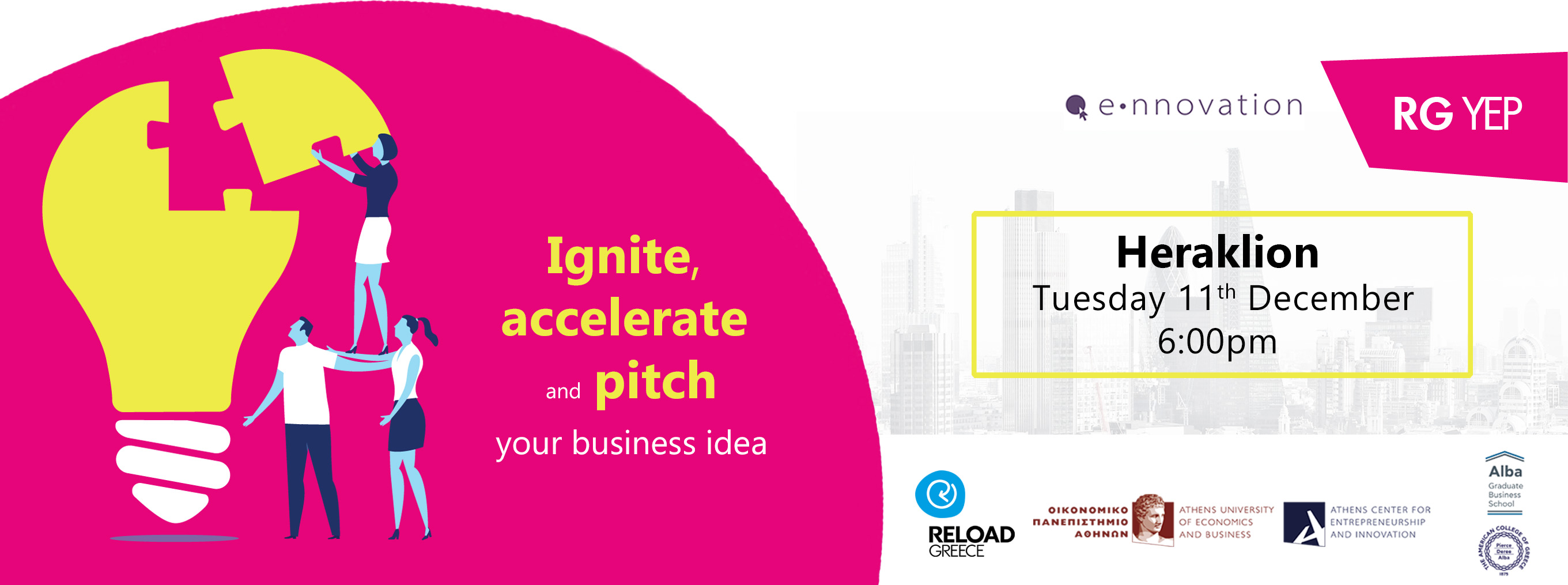 IGNITE @Reload: DEVELOPING YOUR IDEA - Heraklion
